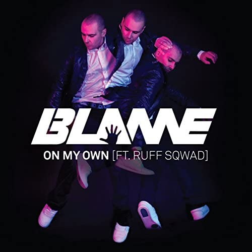 Blame feat. Ruff Sqwad