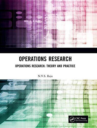 Operations Research: Operations Research: Theory and Practice