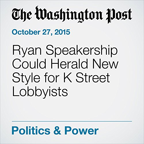 Ryan Speakership Could Herald New Style for K Street Lobbyists audiobook cover art