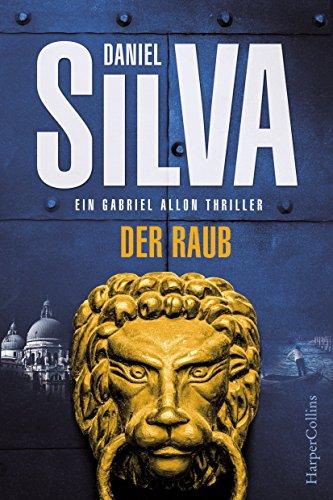 Der Raub von Daniel Silva (10. September 2015) Gebundene Ausgabe