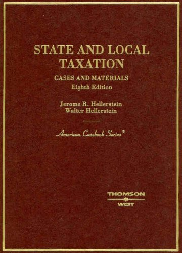 State And Local Taxation: Cases and Materials