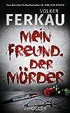 Mein Freund, der Mörder - 'Mörder'-Thriller *4* (NEU!)