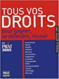 Tous vos droits - Pour gagner, se défendre, réussir de Isabelle Resmond-Michel,Collectif ( 16 septembre 2004 ) - 16/09/2004
