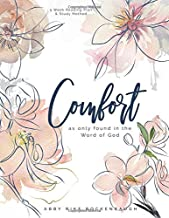Comfort: as only found in the Word of God