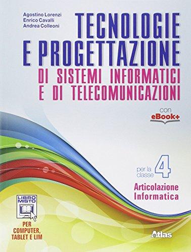 Tecnologie e progettazione di sistemi informatici e telecomunicazioni. Per gli Ist. tecnici. Con e-book. Con espansione online: 4