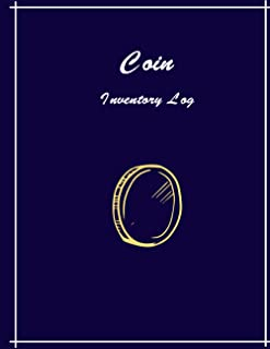 Coin Inventory Log Book: Record and keep Track of your Coin Collection ,paperback
