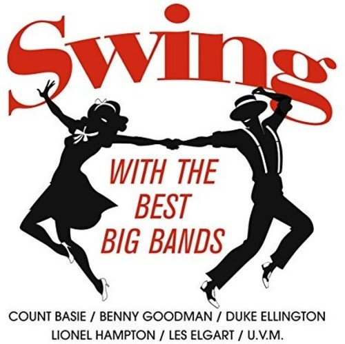 Swing With The Best Bands / Various