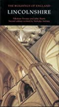 Lincolnshire (Pevsner Architectural Guides: Buildings of England)
