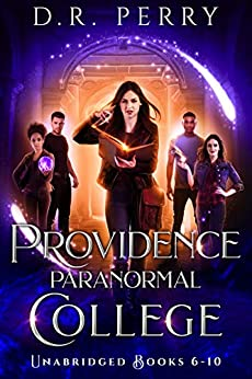 Providence Paranormal College (Books 6-10): Roundtable Redcap, Better Off Undead, Ghost of a Chance, Nine Lives, Fae or Fae Knot (Providence Paranormal College Boxed Sets Book 2) by [D.R. Perry]
