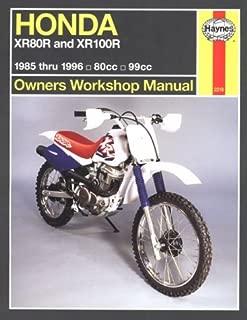 Honda Xr80/100R Owners Workshop Manual: Models Covered: Xr80R, 1985 Through 2004; Xr100R, 1985 Through 2003(Haynes Owners Workshop Manual Series)
