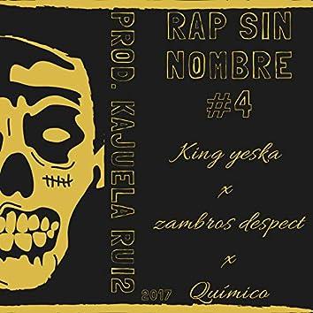 Rap Sin Nombre #4