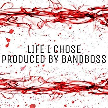Life I Chose (feat. Luh Murdah Jay)