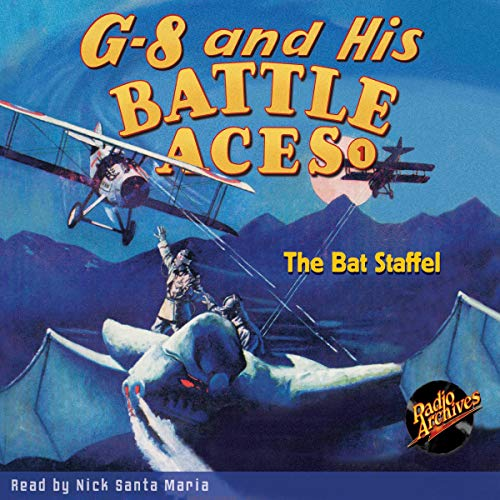 G-8 and His Battle Aces #1: The Bat Staffel Titelbild