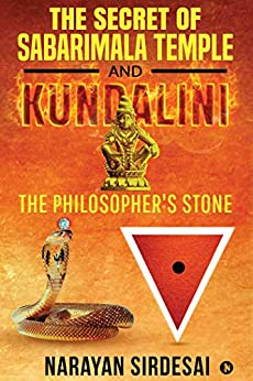 The Secret of Sabarimala Temple and Kundalini : The Philosopher's Stone by [Narayan Sirdesai]