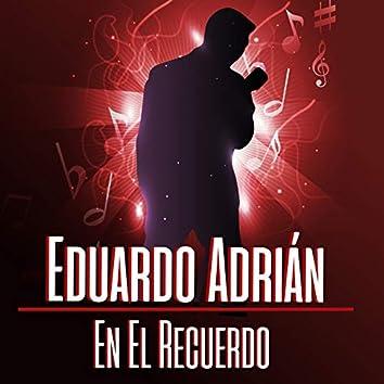Eduardo Adrian en el Recuerdo