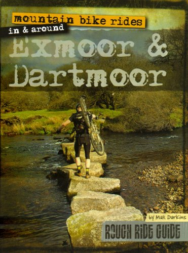 Mountain Bike Rides in and Around Exmoor and Dartmoor (Rough Ride Guide)