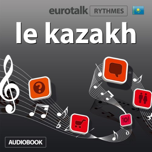EuroTalk Rhythme le kazakh audiobook cover art