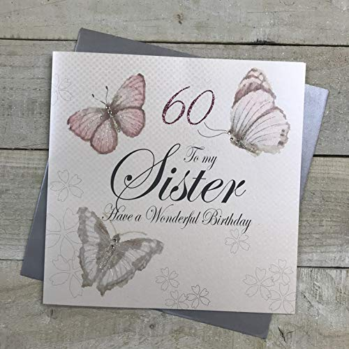 White Cotton Cards XPD30-60 - Tarjeta por 60 cumpleaños con Texto en inglés 60 To My Sister Have A Wonderful Birthday Hecha a Mano, tamaño Grande