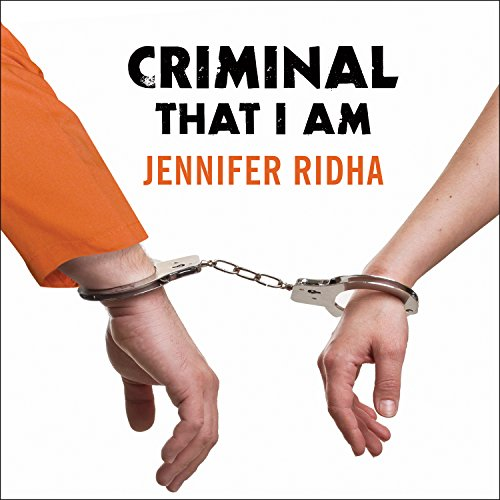 Criminal That I Am audiobook cover art