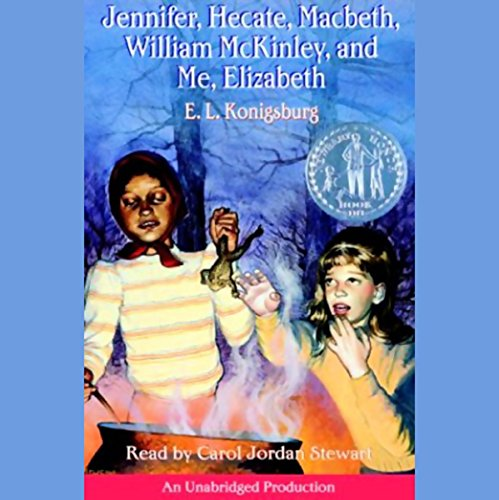 Jennifer, Hecate, Macbeth, William McKinley, and Me, Elizabeth  audiobook cover art