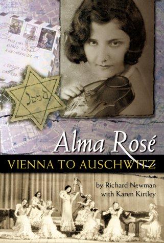 Alma Rose: Vienna to Auschwitz (Amadeus)
