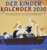 Der Kinder Kalender 2020: Mit 52 Gedichten und Bilder aus der ganzen Welt / Mehrsprachig - München Internationale Jugendbibliothek