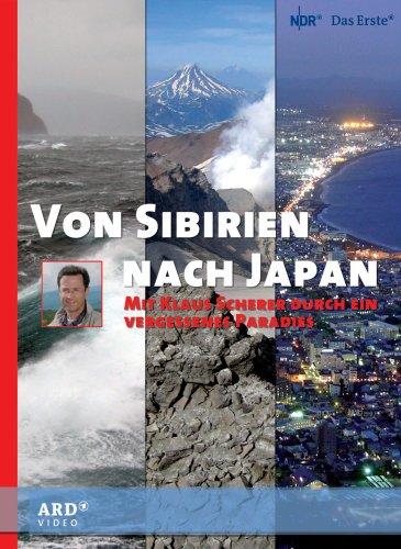 Klaus Scherer - Von Sibirien nach Japan