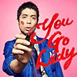 You Go Lady 歌詞