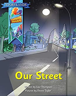 Our Street: A Storylands, Larkin Street Book by [Lisa Thompson, Reading Eggs, Deane Taylor]