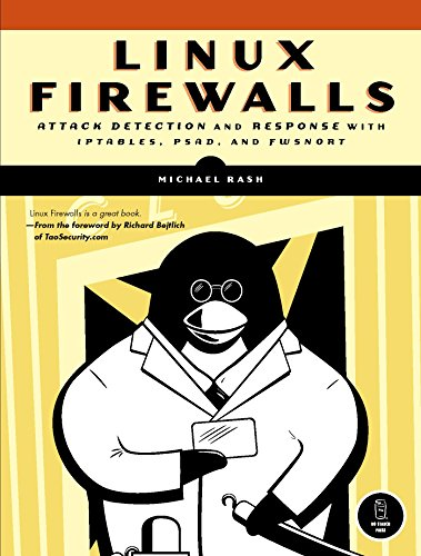 Linux Firewalls: Attack Detection and Response (English Edition)