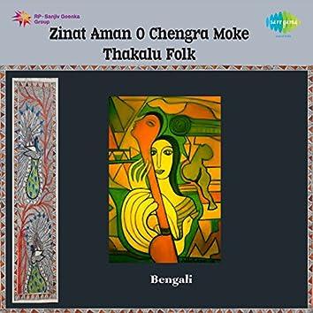 O Chengra Moke Thakalu Folk