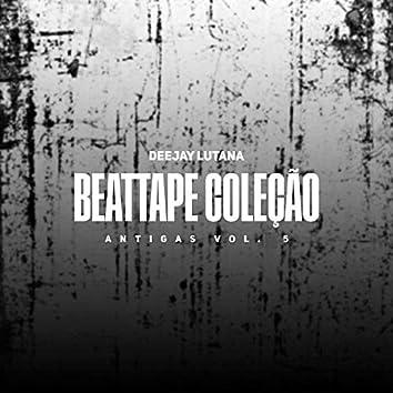 Beattape Coleção Antigas, Vol. 5