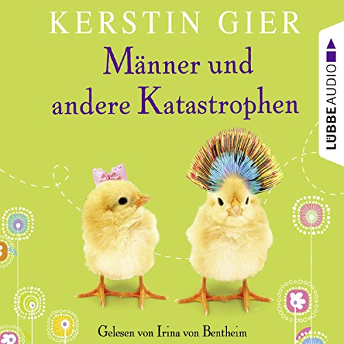Männer und andere Katastrophen                   By:                                                                                                                                 Kerstin Gier                               Narrated by:                                                                                                                                 Irina von Bentheim                      Length: 4 hrs and 24 mins     Not rated yet     Overall 0.0
