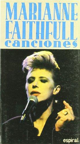 Canciones de Marianne Faithfull: 164 (Espiral / Canciones)