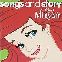 Songs & Story: the Little Mermaid