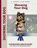 Showing Your Dog (Training Book Series)