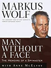 By Markus Wolf with Anne McElvoy - Man Without a Face: The Autobiography of Communism's Greatest Spy (1997-06-23) [Hardcover]