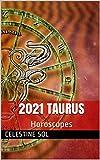 2021 Taurus: Horoscopes