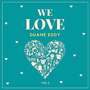 We Love Duane Eddy, Vol. 2
