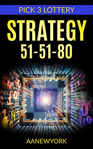 Pick 3 Lottery: Strategy 51-51-80 (English Edition)