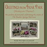 Greetings from Friar Park (Henley-on-Thames): An archive of postcards celebrating the estate of The Beatles' George Harrison