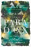 Surprised by Paradox: The Promise of 'And' in an Either-Or World