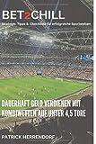 Bet2Chill: Die Wettstrategie für Fußballexperten