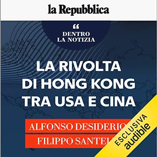 Couverture de La rivolta di Hong Kong tra Usa e Cina