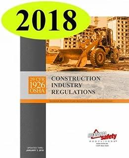 January 2018 Edition 29 CFR 1926 OSHA Construction Industry Regulations