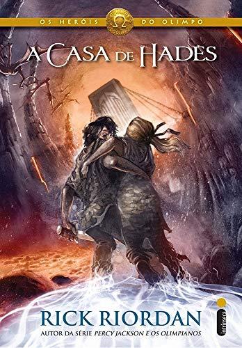 A Casa de Hades: (Série Os heróis do Olimpo): 4