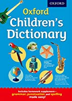Oxford Children's Dictionary (Oxford Childrens Dictionary)