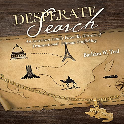 Desperate Search Audiobook By Barbara W. Teal cover art