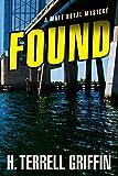 Image of Found: A Matt Royal Mystery (8)