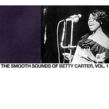 The Smooth Sounds of Betty Carter, Vol. 1